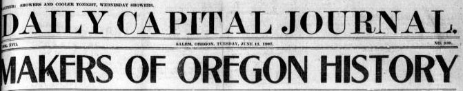 Text reads: Daily Capital Journal. Makers of Oregon History