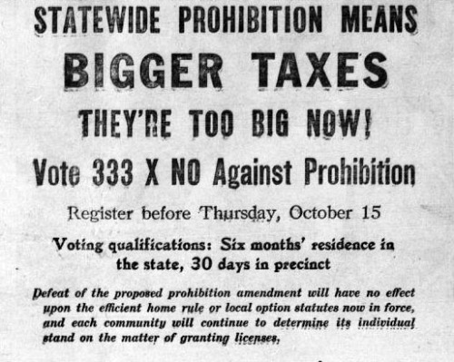 This newspaper ad warns voters that passing prohibition laws will increase taxes.
