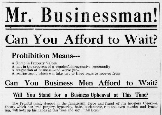 This newspaper ad explains what prohition means for businessmen of Oregon.