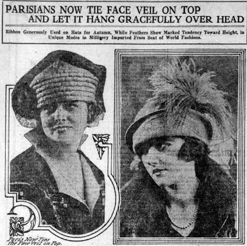 "Two photographs of women wearing hats in 1920s fashion. Text reads: ""Parisians now tie face veil on top and let it hang gracefully over head."""