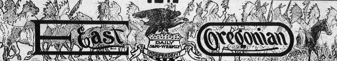 Masthead from the East Oregonian depicts a parade of Native Americans and horses behind the words East Oregonian.