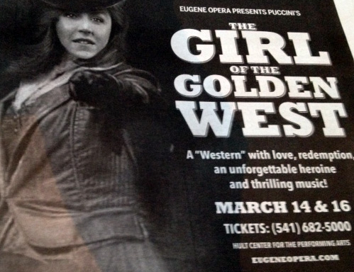 "Images features an advertisement for Eugene Opera's ""Girl of the Golden West,"" a ""Western"" with love, redemption, an unforgettable heroine, and thrilling music! March 14 and 16 at the Hult Center."